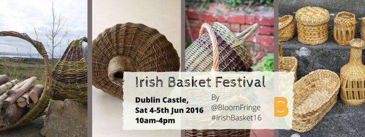 Bloom Fringe Irish Basket Festival 2016