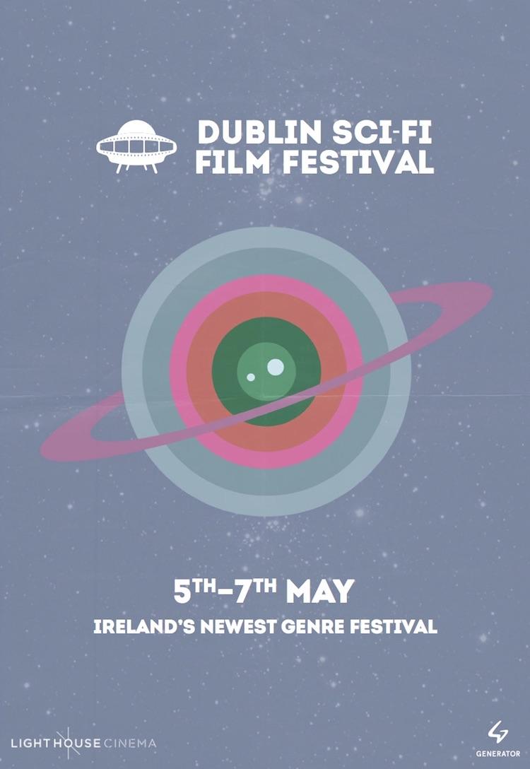 Dublin Sci-Fi Film Festival 2017